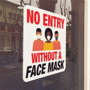 No Entry Face Mask Window Cling Sign